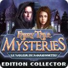 Fairy Tale Mysteries: Le Voleur de Marionnettes Edition Collector jeu