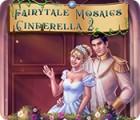 Fairytale Mosaics Cinderella 2 jeu