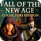 Fall of the New Age. Collector's Edition jeu