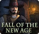 Fall of the New Age jeu