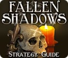 Fallen Shadows Strategy Guide jeu