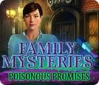 Family Mysteries: Poisonous Promises jeu