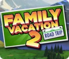 Family Vacation 2: Road Trip jeu