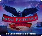 Fatal Evidence: Art of Murder Collector's Edition jeu