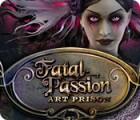 Fatal Passion: Art Maléfique jeu