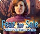 Fear for Sale: La Ville du Passé jeu