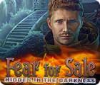 Fear For Sale: Hidden in the Darkness jeu