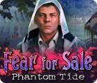 Fear For Sale: Marée Fantôme jeu