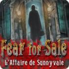 Fear for Sale: L'Affaire de Sunnyvale jeu