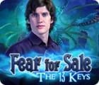 Fear for Sale: Les 13 Clés jeu