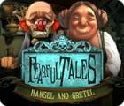 Fearful Tales: Hansel et Gretel jeu