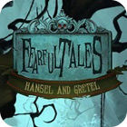 Fearful Tales: Hansel and Gretel Collector's Edition jeu