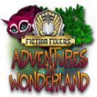 Fiction Fixers: Adventures in Wonderland jeu