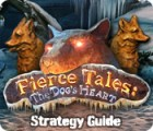 Fierce Tales: The Dog's Heart Strategy Guide jeu
