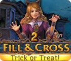 Fill and Cross: Trick or Treat 2 jeu