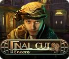 Final Cut: Deuxième Prise jeu