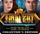 Final Cut: Fade to Black Collector's Edition jeu