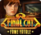 Final Cut: Fame Fatale jeu