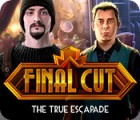 Final Cut: La Grande Echappée jeu