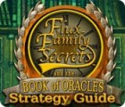 Flux Family Secrets: The Book of Oracles Strategy Guide jeu