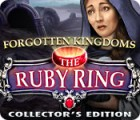 Forgotten Kingdoms: The Ruby Ring Collector's Edition jeu