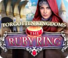 Forgotten Kingdoms: The Ruby Ring jeu