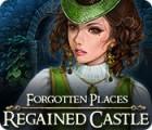 Lieux Oubliés: Le Château Retrouvé jeu