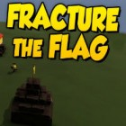 Fracture The Flag jeu