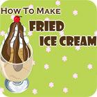 How to Make Fried Ice Cream jeu