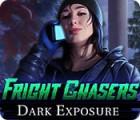 Fright Chasers: Dark Exposure jeu