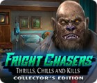 Fright Chasers: Thrills, Chills and Kills Collector's Edition jeu