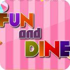 Fun and Dine jeu