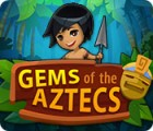 Joyaux des Aztèques jeu