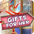 Gifts For Her jeu