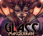 Glass Masquerade jeu