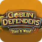 Goblin Defenders: Battles of Steel 'n' Wood jeu