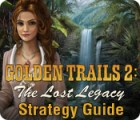 Golden Trails 2: The Lost Legacy Strategy Guide jeu