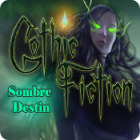 Gothic Fiction: Sombre Destin jeu