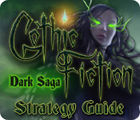 Gothic Fiction: Dark Saga Strategy Guide jeu