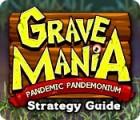 Grave Mania: Pandemic Pandemonium Strategy Guide jeu