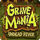 Grave Mania: Zombie Fever jeu