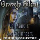 Gravely Silent: Le Manoir des Rainheart Edition Collector jeu