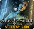 Gravely Silent: House of Deadlock Strategy Guide jeu