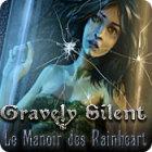 Gravely Silent: Le Manoir des Rainheart jeu