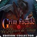 Grim Façade: Le Mystère de Venise Edition Collector jeu
