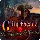 Grim Façade: Le Mystère de Venise jeu