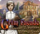 Grim Facade: Sinister Obsession Strategy Guide jeu