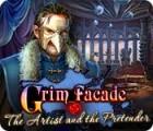 Grim Facade: The Artist and the Pretender jeu