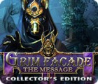 Grim Facade: The Message Collector's Edition jeu