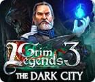 Grim Legends 3: La Ville Sombre jeu